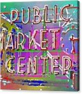 Pike Place Market 3 Acrylic Print