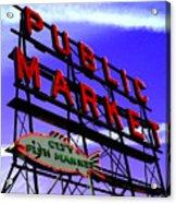 Pike's Place Market Acrylic Print