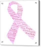 Pink Courage Acrylic Print
