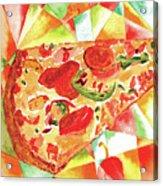 Pizza Pizza Acrylic Print by Paula Ayers
