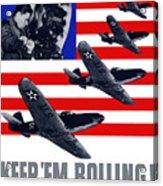 Planes -- Keep 'em Rolling Acrylic Print