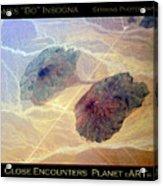 Planet Art Close Encounters Acrylic Print