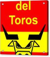 Plaza Del Toros Acrylic Print