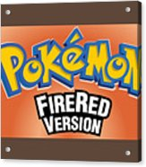 Pokemon Fire Red Emulator Acrylic Print