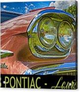 Pontiac 3 Acrylic Print