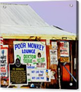 Poor Monkey's Juke Joint Acrylic Print