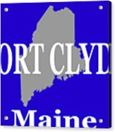 Port Clyde Maine State City And Town Pride  Acrylic Print