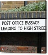 Post Office Passage In Hastings Acrylic Print