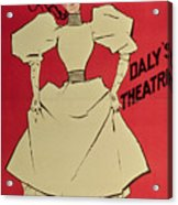 Poster Advertising A Gaiety Girl At The Dalys Theatre In Great Britain Acrylic Print