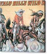 Poster For Buffalo Bill's Wild West Show Acrylic Print