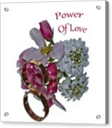 Power Of Love Acrylic Print