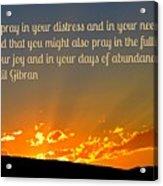 Pray Abundantly Acrylic Print