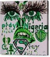 Pray For Nigeria Acrylic Print
