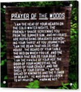 Prayer Of The Woods Acrylic Print