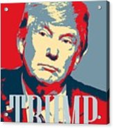 President Donald Trump Hope Poster 2 Acrylic Print