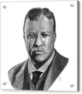 President Theodore Roosevelt Acrylic Print