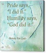 Pride Says Acrylic Print