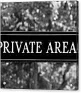 Private Area Sign Acrylic Print