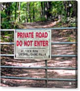 Private Road Do Not Enter Acrylic Print