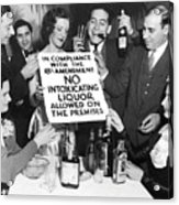 Prohibition Ends Let's Party Acrylic Print