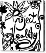 Project Healthy Acrylic Print