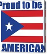 Proud To Be Puerto Rican Acrylic Print