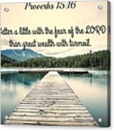 Proverbs116 Acrylic Print