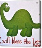 Psalm 34 Dinosaur Acrylic Print