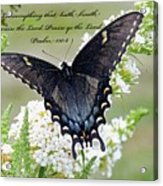 Psalm Scripture - Swallowtail Acrylic Print