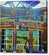 Pueblo Municipal Justice Center Acrylic Print