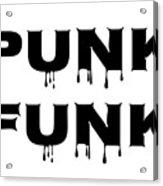 Punk Funk - Black On White Background Acrylic Print