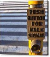 Push To Cross Acrylic Print