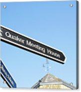 Quaker Meeting House Sign Acrylic Print
