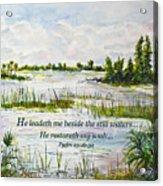 Quiet Waters Psalm 23 Acrylic Print