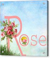R For Rose Acrylic Print
