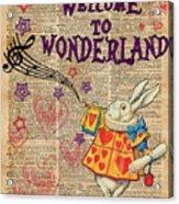 Rabbit Welcome To .. Alice In Wonderland Acrylic Print