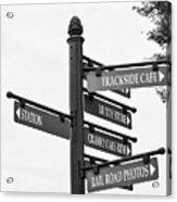 Railroad Directions_bw Acrylic Print