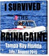 Rainacaine Tampa Bay 2015 Acrylic Print