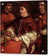 Raphael Pope Leo X With Cardinals Giulio De  Medici And Luigi De  Rossi Acrylic Print