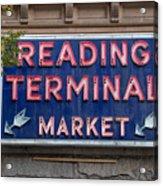 Reading Terminal Market Acrylic Print