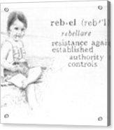 Rebel Acrylic Print