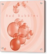 Red Bubbles Acrylic Print