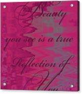 Reflection Of You Acrylic Print