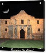 Remember The Alamo Acrylic Print