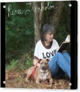 Renee Trenholm . Signed Acrylic Print by Renee Trenholm