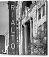 Rialto Square Theater Acrylic Print