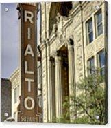 Rialto Theater Acrylic Print