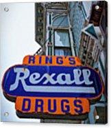 Ring's Rexall Drugs  Acrylic Print