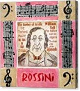 Rossini Portrait Acrylic Print