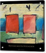 Rothko Meets Hitchcock - Poster Acrylic Print